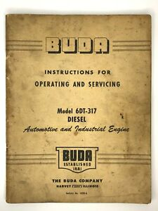 Buda Model 6dt 317 Diesel Engine Instructions For Operating Servicing 1420 a