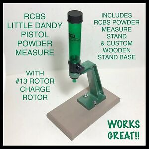 """RCBS """"LITTLE DANDY"""" POWDER MEASURE W #13 ROTOR CHARGE ROTOR STAND amp; WOOD BASE $89.50"""