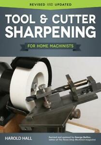 Tool And Cutter Sharpening Book grinding Rest end Mills lathe technique tips new