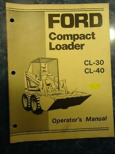 Ford Compact Loader Cl 30 And Cl 40 Operator s Manual
