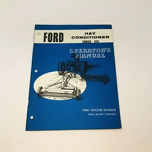 Ford Tractor Division Hay Conditioner Series 510 Operators Owners Manual Booklet