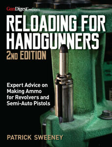 RELOADING FOR HANDGUNNERS 2nd Edition Book BRAND NEW 2021 Release $29.69