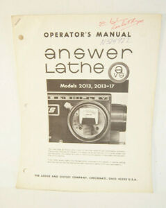 Lodge Shipley Operator s Manual Answer Lathe Models 2013 And 2013 17 Booklet