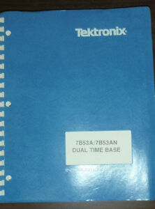Tektronix Dual Time Base Instruction Manual 7b53a 7b53an_1983_070 1342 01