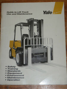 Yale Lift Truck Guide To Use And Maintenance Manual _ 1995