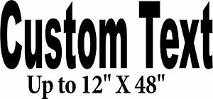 Custom Lettering 12 X48 Decal Commercial Truck Store Windows Vehicle Sign