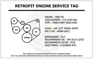 1988 Tpi 5 7l Camaro Z28 Retrofit Engine Service Tag Belt Routing Diagram Decal