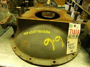 Ford 6 6 Ect Bell Housing Cast E5ht7505aa