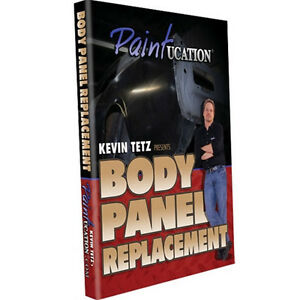 Kevin Tetz Paintucation Training Dvd Body Panel Replacement Dvd5