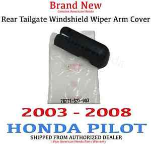 03 08 Genuine Oem Honda Pilot Tailgate Windshield Wiper Arm Cover 76721 s2x 003