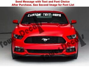 Custom Text Windshield Banner Vinyl Decal fits Ford Mustang Cobra Gt 2000 2015