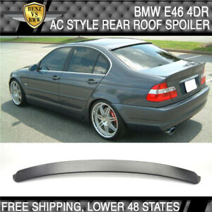 1999 2005 Bmw E46 3 Series 4dr Ac Style Unpainted Roof Spoiler Abs