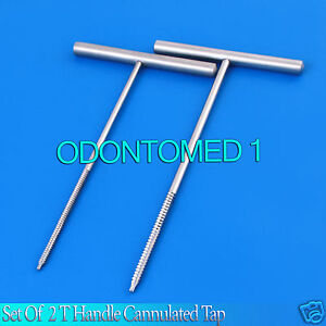 Set Of 2 T Handle Cannulated Tap 4 5 mm 3 5 Surgical Orthopedic Instruments