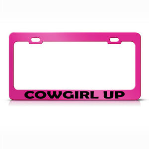 Metal License Plate Frame Cowgirl Up Car Accessories Hot Pink