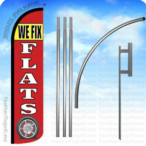 We Fix Flats Windless Swooper Flag 15 Kit Feather Banner Sign Rz