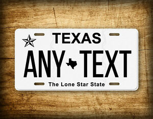 Texas Personalized License Plate Customized Auto Tag Any Text 6x12 Sign Tx