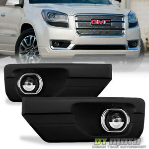 2013 2016 Gmc Acadia glass Bumper Driving Fog Lights W switch bulb Left right