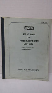 Toyoda Tooling Manual Fh55 caterpillar Specification
