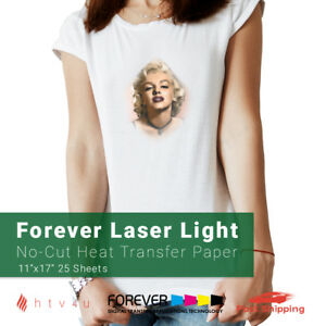 Forever Laser Light no cut Heat Transfer Paper 11 X 17 25 Sheets