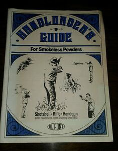 Handloader's Guide for Smokeless Powders DU-PONT Shotshell  Rifle  Handgun 1986