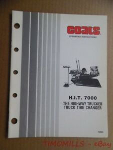 Coats H I T 7000 Truck Tire Changer Operating Instructions Manual Vintage Orig
