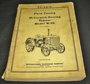 Ih Mccormick Deering Tractor Model W30 Parts Catalog Tc14a