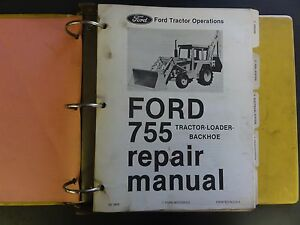 Ford 755 Tractor loader backhoe Repair Manual