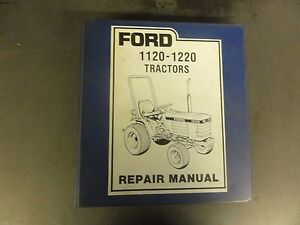 Ford 1120 1220 Tractors Repair Manual