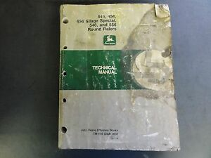 John Deere 446 456 456 Silage Special 546 And 556 Round Balers Technical Manual