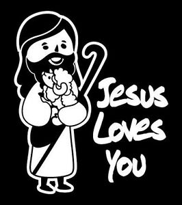 Car Decal Sticker Jesus Loves You Christian Love