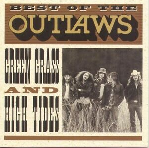 The Outlaws Best of: Green Grass amp; High Tides New CD $9.97