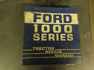 Ford 1000 Series Tractor Repair Manual Models 1300 1500 1700 1900 Tractors