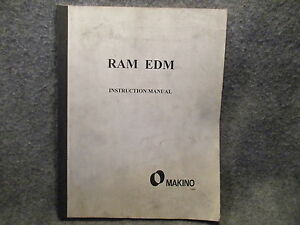 Makino Ram Edm Instruction Operators Manual Guide Reference Book 11066