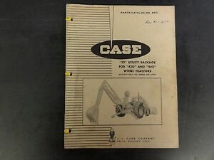 Case 22 Utility Backhoe For 430 440 Wheel Tractors Parts Catalog A691