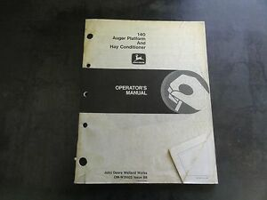 John Deere 140 Auger Platform And Hay Conditioner Operator s Manual Om w38922