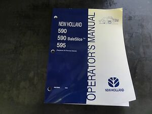New Holland 590 590 Baleslice 595 Baler Operator s Manual