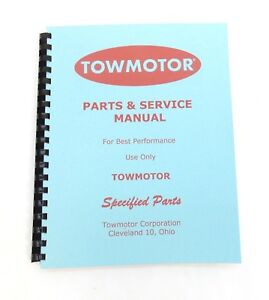 Towmotor Model Lt35 Parts Catalog Service Manual Circa 1950 scanned Copy