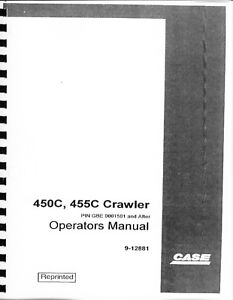 Case 450c Dozer Loader Operation Operator Mainentance Manual Book