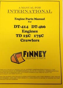 International Ih 175c Crawler Loader Engine Parts Manual Book Dt414 Dt466
