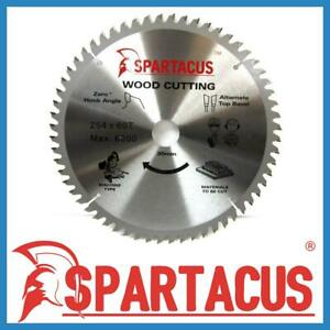 Spartacus Wood Cutting Table Saw Blade 254 Mm X 60 Teeth X 30mm Various Models