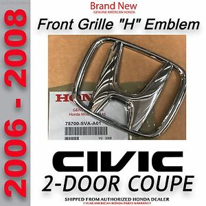 Genuine Oem 2006 2008 Civic 2 Door Coupe Front Emblem 75700 Sva A01