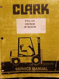 Clark Pma 321 Series Forklift Service Manual