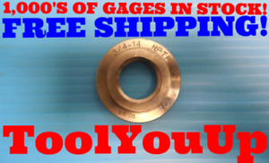 3 4 14 Nptf Pipe Thread Ring Gage 75 N p t f Inspection Machinist Tooling