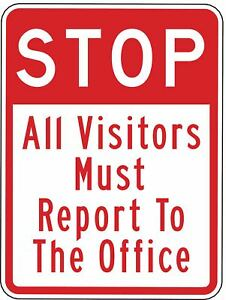 Brady Text Stop All Visitors Must Report To The Office Engineer Grade Aluminum