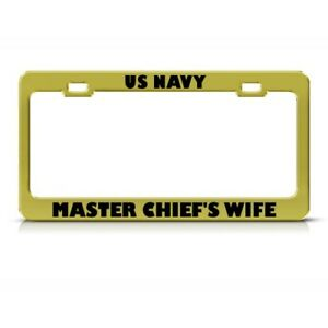 Us Navy Master Chief S Wife Metal License Plate Frame