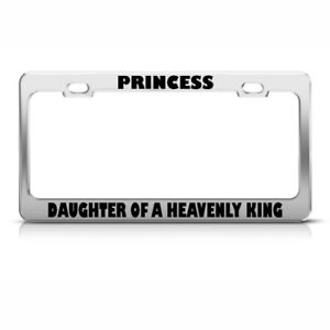 License Plate Frame Princess Daughter Of A Heavenly King Jesus Car Accessories