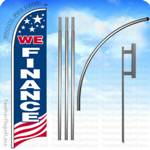 We Finance Windless Swooper Flag 15 Kit Feather Banner Sign Usa Bb