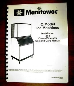 Manitowoc Q Model Install Owner operator Use And Care Manual Print