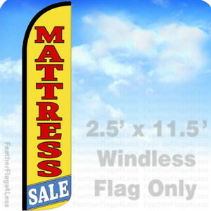 Mattress Sale Windless Swooper Feather Flag Banner Sign 2 5x11 5 Yz