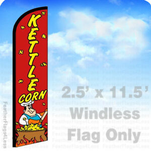 Kettle Corn Windless Swooper Flag Feather Banner Sign 2 5 x11 5 Rf